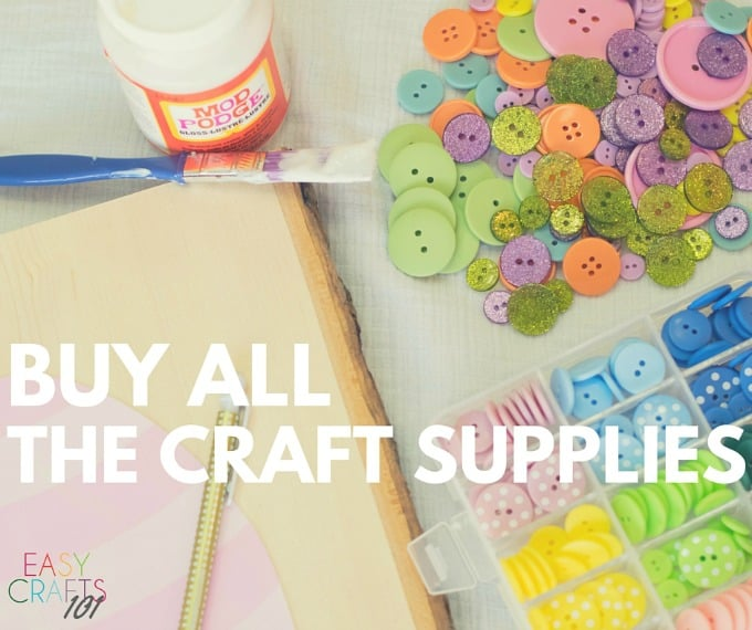 BUY ALL THE CRAFT SUPPLIES