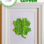 Easy St. Patrick's Day Craft for Kids: Button Clover