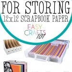 9 Ways to Store 12×12 Scrapbook Paper