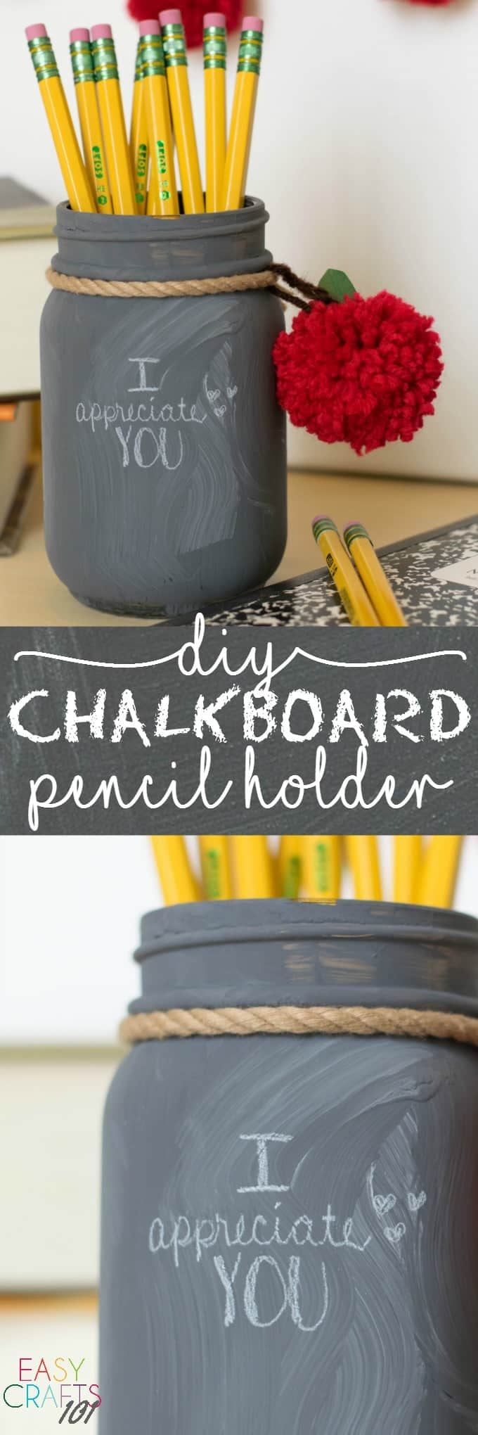 Easy Teacher Appreciation Day Craft DIY Pencil Holder