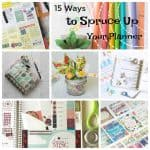 15 Ways to Spruce Up Your Planner