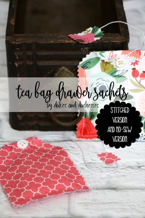 Tea Bag Drawer Sachets {a Stitched Version and a No-Sew Version}